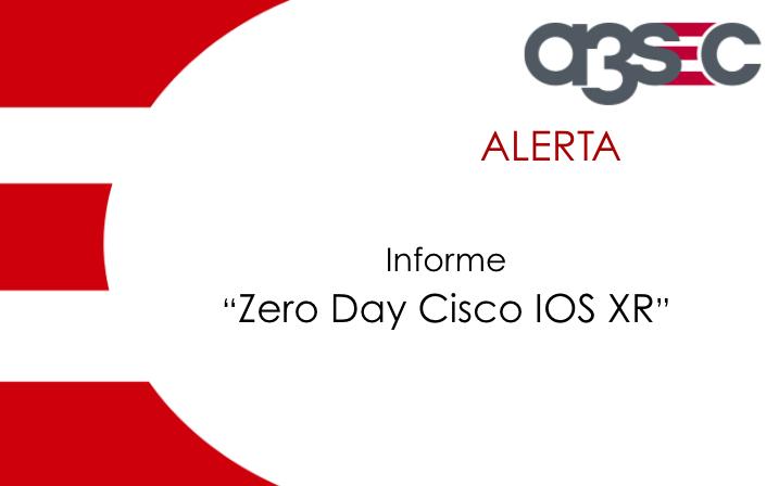 Zero Day Cisco IOS XR