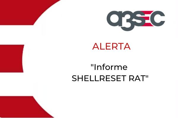 alerta ShellReset RAT