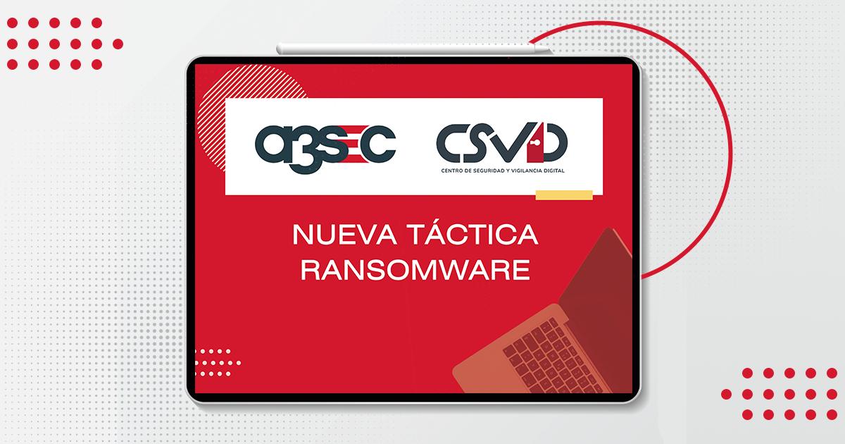 fb-a3sec-alerta-Nueva-táctica-Ransomware