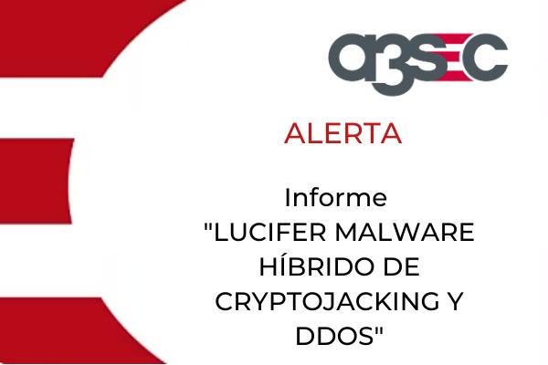 tamaño CTA alerta Lucifer malware